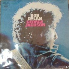 Discos de vinilo: GEORGE JACKSON. BOB DYLAN. 1971. Lote 79248818