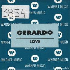 Discos de vinilo: GERARDO / LOVE (SINGLE PROMO 1992). Lote 79297573