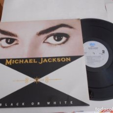 Discos de vinilo: MICHAEL JACKSON-MAXI BLACK OR WHITE-ESPAÑOL 1991-4 TEMAS-NUEVO. Lote 79300473