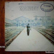 Discos de vinilo: GERARD MANSET - IL VOYAGE EN SOLITAIRE. Lote 79384001
