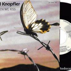 Discos de vinilo: DAVID KNOPFLER (DIRE STRAITS): WHEN WE KISS / THE FISHERMAN. Lote 79474049