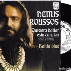 Discos de vinilo: DEMIS ROUSSOS: QUISIERA BAILAR ÉSTA CANCIÓN (HAPPY TO BE ON AN ISLAND IN THE SUN) / BAHIA BLUE. Lote 79477165