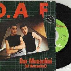 Vinyl-Schallplatten - D.A.F single DER MUSSOLINI / EL QUE españa 1982 - 79554873