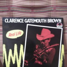 Discos de vinilo: CLARENCE GATEMOUTH BROWN REAL LIFE. Lote 79555342