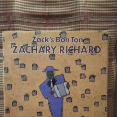 Discos de vinilo: ZACHARY RICHARD ZACK'S BON TON. Lote 79556451