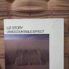 Discos de vinilo: LIZ STORY WH3710341 UNACCOUNTABLE EFFECT WH 1985. Lote 79559083
