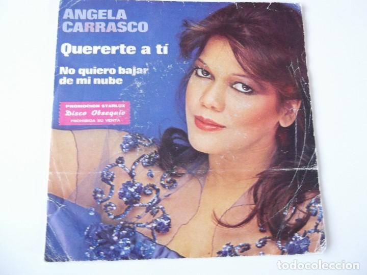 ANGELA CARRASCO - QUERERTE A TÍ (Música - Discos - Singles Vinilo - Solistas Españoles de los 70 a la actualidad)