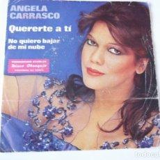 Discos de vinilo: ANGELA CARRASCO - QUERERTE A TÍ. Lote 79590997