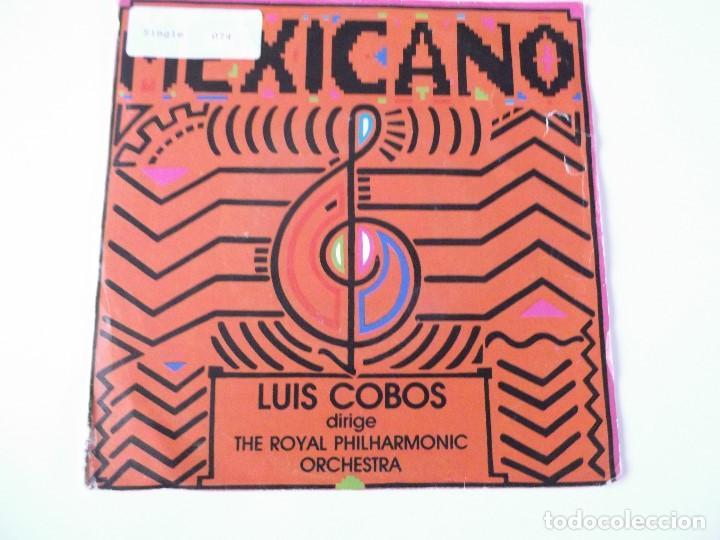 LUIS COBOS DIRIGE THE ROYAL PHILHARMONIC ORCHESTRA - MEXICANO (Música - Discos - Singles Vinilo - Clásica, Ópera, Zarzuela y Marchas)