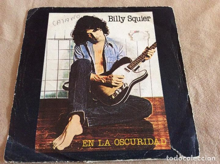 Billy squier  En la oscuridad ( in The dark)  Lonely is The night   EMI-capitol  1981