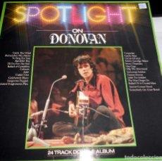 Discos de vinilo: DONOVAN ?– SPOTLIGHT ON DONOVAN 2 LP ROCK. Lote 79632473