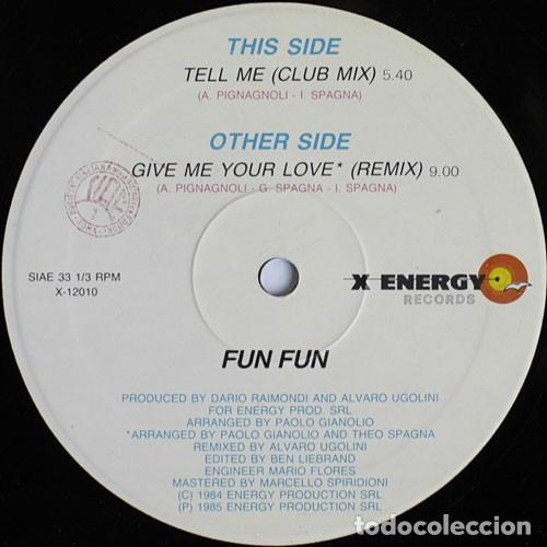 FUN FUN - GIVE ME YOUR LOVE (Remix) X-Energy Records - X-12010 - ITALY