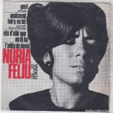 Discos de vinilo: SINGLE NÚRIA FELIU. GENT. 1965. SPAIN. (DISC PROVAT I EN ESTAT NORMAL, CARPETA BÉ). Lote 79650809
