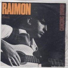 Discos de vinilo: SINGLE RAIMON. CANÇONS D'AMOR.1965. SPAIN. (DISC PROVAT I EN ESTAT NORMAL, CARPETA BÉ). Lote 79654193
