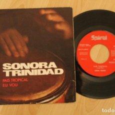 Discos de vinilo: SONORA TRINIDAD PAIS TROPICAL SINGLE PROMOCIONAL1971. Lote 79667989