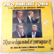 Discos de vinilo: PACO MARTINEZ SORIA Y SU COMPAÑIA DE COMEDIAS COMICAS.-¡¡QUE SE DEJA USTED EL PARAGUAS!! -ARIOLA. Lote 79671693