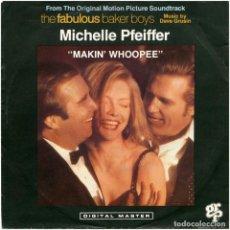 Discos de vinilo: MICHELLE PFEIFFER, DAVE GRUSIN – MAKIN' WHOOPEE (BSO THE FABULOUS BAKER BOYS) - SG SWITZERLAND. Lote 79707845