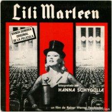Discos de vinilo: HANNA SCHYGULLA Y LA ORQUESTA PEER RABEN - LILI MARLEEN BSO - SG SPAIN 1981 - R. W. FASSBINDER. Lote 112987404
