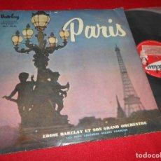 Discos de vinilo: EDDYE BARCLAY ET SON GRAND ORCHESTRE PARIS LP 195? BARCLAY EDICION ESPAÑOLA SPAIN. Lote 79725473