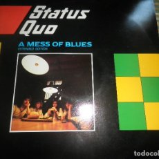 Discos de vinilo: STATUS QUO - A MESS OF BLUES - MAXI 45 RPM - ORIGINAL INGLES - VERTIGO RECORDS 1982 -. Lote 79751393