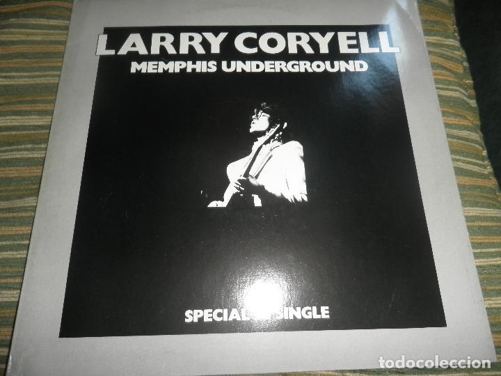 LARRY CORYELL - MEMPHIS UNDERGROUND - MASI 45 RPM - ORIGINAL INGLES - BARCLAY 1978 - EGG (Música - Discos de Vinilo - Maxi Singles - Pop - Rock Internacional de los 70)