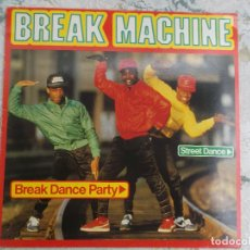 Discos de vinilo: BREAK MACHINE 1984 ED ESPAÑOLA ARIOLA, RAP / HIP HOP. Lote 79756193