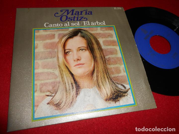 MARIA OSTIZ CANTO AL SOL/EL ARBOL 7'' SINGLE 1968 HISPAVOX SPAIN (Música - Discos - Singles Vinilo - Solistas Españoles de los 50 y 60)