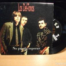 Discos de vinilo: LOS DELTONOS NO PUEDO ESPERAR SINGLE SPAIN 1992 PDELUXE. Lote 79778189