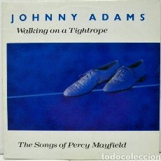 Discos de vinilo: JOHNNY ADAMS WALKING ON A TIGHTROPE 1989 THE SONGS OF PERCY MAYFIELD. Lote 79782299