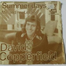 Discos de vinilo: DAVID COPPERFIELD SUMMER DAYS ME AND MY LESLIE. Lote 79795446