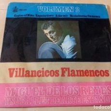 Discos de vinilo: VILLANCICOS FLAMENCOS, VOLUMEN 2 - MIGUEL DE LOS REYES Y SU BALLET DE ARTE ESPAÑOL. Lote 79796501