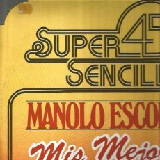 Discos de vinilo: MANOLO ESCOBAR MAXI-SINGLE SELLO BELTER AÑO 1978 EDITADO EN ESPAÑA. Lote 79798401