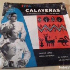 Discos de vinilo: TRIO CALAVERAS- EP ZAFIRO- PANCHO LOPEZ/ NOVIA ENVIDIADA/ EL CAPORAL/ NO ME VUELVAS A VER BOLEROS. Lote 79799837
