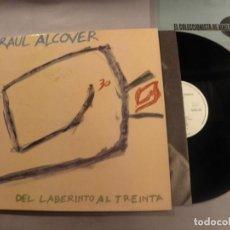 Discos de vinilo: RAÚL ALCOVER ?– DEL LABERINTO AL TREINTA LP RNE ?1987. Lote 79807449