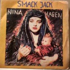 Discos de vinilo: NINA HAGEN - SMACK JACK / COSMA SHIVA - SINGLE CBS 1982. Lote 79816489