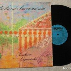 Discos de vinilo: BAILANDO LAS CUARENTA SEVILLANAS ORQUESTADAS LP VINILO MADE IN SPAIN 1984. Lote 79820525