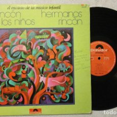 Discos de vinilo: HERMANOS RINCON EL RINCON DE LOS NIÑOS EL ENCANTO DE LA MUSICA INFANTIL LP VINILO MADE IN SPAIN 1977. Lote 79822457