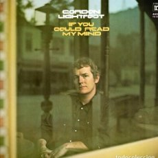 Discos de vinilo: GORDON LIGHTFOOT-IF YOU COULD READ MY MIND LP-33. Lote 79845933