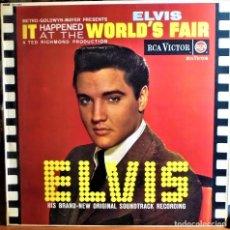 Discos de vinilo: ELVIS PRESLEY - IT HAPPENED AT THE WORLD'S FAIR - LP 1963 (UK) (ORIGINAL MONO). Lote 79866405