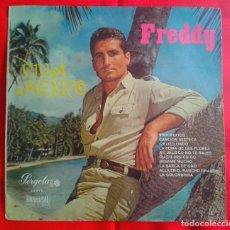 Discos de vinilo: FREDDY - VIVA MEXICO (PERGOLA) 10 PULGADAS - RANCHERAS -. Lote 79871781