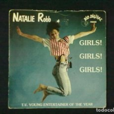 Discos de vinilo: NATALIE ROBB GIRLS GIRLS GIRLS + IT'S OBVIOUS. Lote 79878193