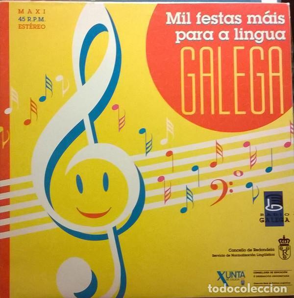 ORQUESTRA DA TELEVISIÓN DE GALICIA-MIL FESTAS MÁIS PARA A LINGUA GALEGA, EDIGAL-EDL-20017 (Música - Discos de Vinilo - Maxi Singles - Country y Folk)