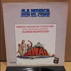 Discos de vinilo: B.S.O. !! HAWAII / LA MÚSICA EN EL CINE Nº 50. LP / LIBERTY - BUENA CALIDAD. ***/***. Lote 79895313