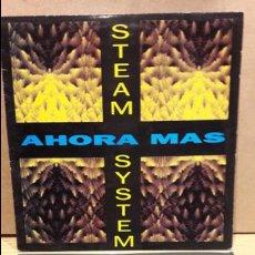 Discos de vinilo: STEAM SYSTEM. AHORA MAS. MAXI SG / MAX MUSIC - 1993 / MBC. ***/***. Lote 79898189