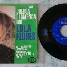 Discos de vinilo: LOLA FLORES. JUERGA FLAMENCA. EL TELEVISOR + 3 (DISCOPHON- SEECO 1963)). Lote 79950493