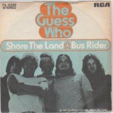 Discos de vinilo: THE GUESS WHO / SHARE DE LAND / BUS RIDER (SINGLE ORIGINAL ALEMAN). Lote 229102945