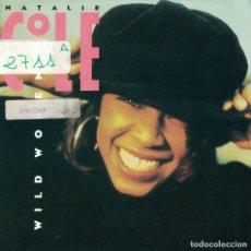 Discos de vinil: NATALIE COLE - WILD WOMEN DO (TWO VERSION) (SINGLE INGLES DE 1990). Lote 79980401