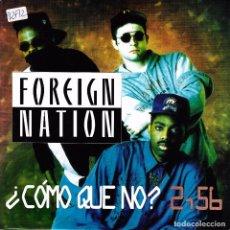 Dischi in vinile: FOREIGN NATION - COMO QUE NO? SINGLE PROMO SPAIN 1992. Lote 79993985