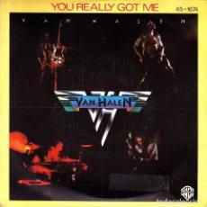 Discos de vinilo: VAN HALEN - YOU REALLY GOT ME + ATOMIC PUNK SINGLE 1978 SPAIN. Lote 79995033
