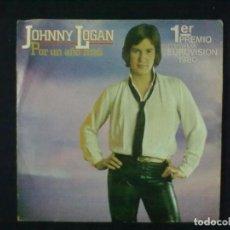 Discos de vinilo: JOHNNY LOGAN POR UN AÑO MAS + CINE NIGHT STAND EUROVISION 1980. Lote 79997729
